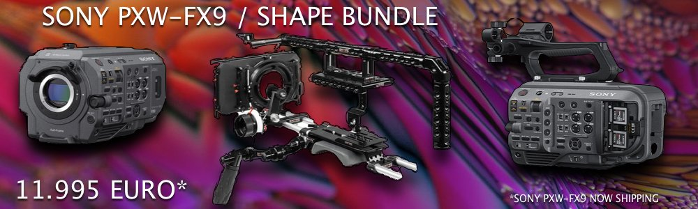 SONY PXW-FX9 - SHAPE BUNDLE