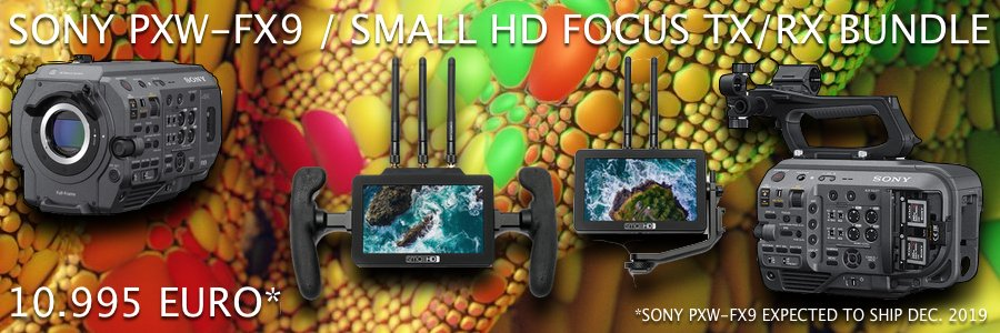 SONY PXW-FX9 - SMALL HD FOCUS BOLT TX:RX